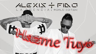 Video Hazme Tuyo Alexis Y Fido