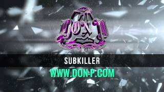 "Young Jeezy & Drumma Boy type beat. Heavy 808 bass instrumental ""SubKiller"" prod. by DON P"