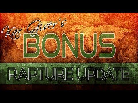 Kar Giver's Bonus Rapture Update 2017