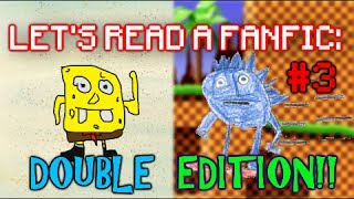 Let's Read #3 - Double Edition! Sonik and Spingebibble!