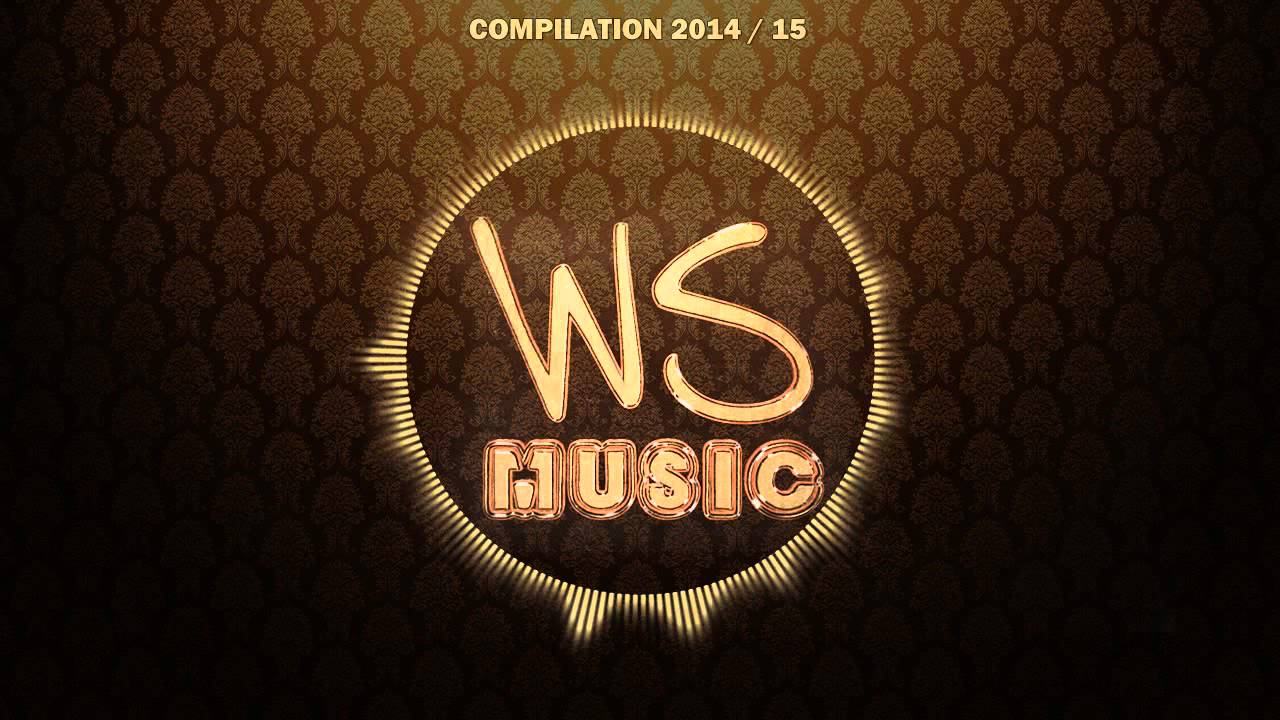 WS Music - Compilation Album - Mix 2014 / 2015