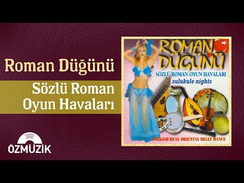 Roman Düğünü - Sözlü Roman Oyun Havaları