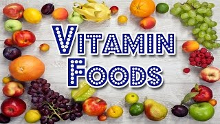 Best Foods for Vitamins A to K Nutrition Diet sources | 13 vitamins your body needs