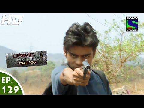 Crime Patrol Dial 100 - क्राइम पेट्रोल - Hatyare - Episode 129 - 13th April, 2016
