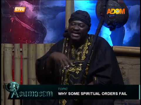 Why some spiritual orders fail - Asumasem on Adom TV (26-9-18)