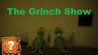 The Grinch Show - Introducing Chuckanucka
