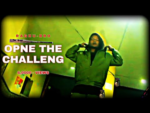 Open The Challenge Official Video New Rap Song 2019 Raghu Bro