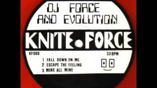 DJ Force & Evolution - Fall Down On Me KF003