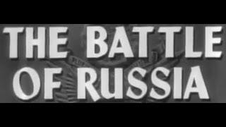 БИТВА ЗА РОССИЮ - фильм 1943 года