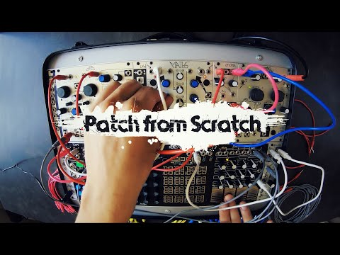 Patch From Scratch - Make Noise Shared System - Organic Touch Sequencing (no Talking)