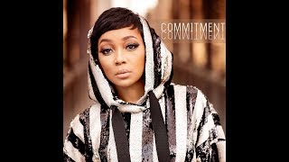 Monica Me + You , Commitment (SINGLES)  and Family Hustle Thoughts