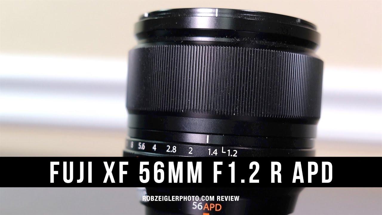 Fuji Xf 56mm F 12 R Apd Lens Review Youtube Fujinon Xf56mm
