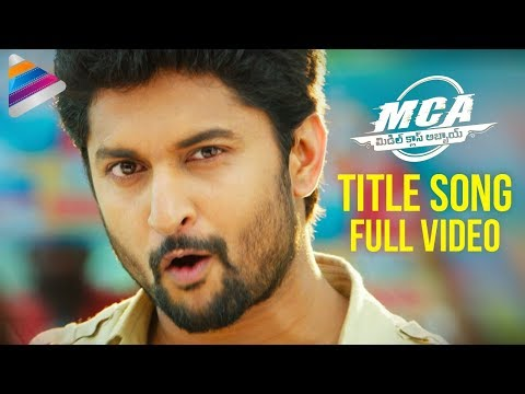 MCA Latest Telugu Movie Songs | #MCA Title...