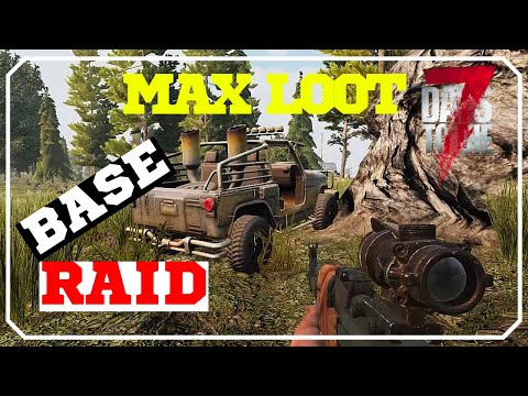 Max Loot Hidden Base Raid   7 Days To Die Alpha 17 Pvp Raiding