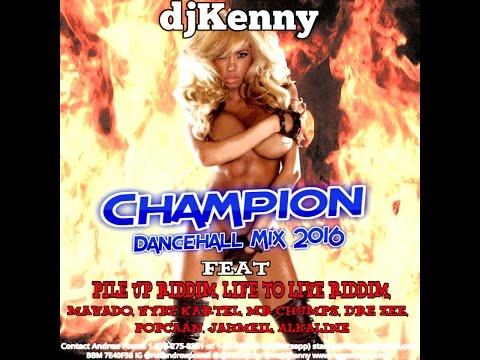 DJ KENNY CHAMPION DANCEHALL MIX APR 2016
