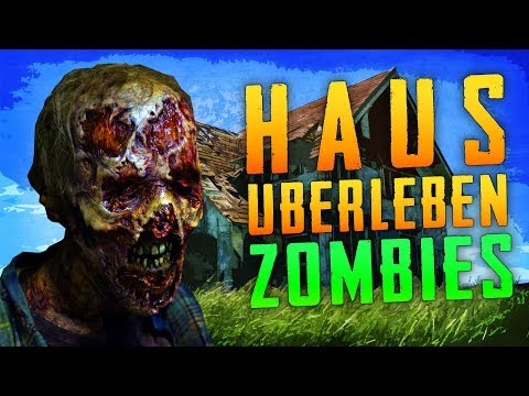 Haus Uberleben Zombies (Call of Duty Custom Zombies)