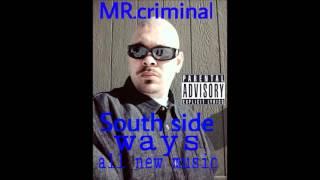 south side ways surd walk-mr.criminal new 2016