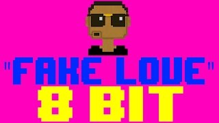 Fake Love [8 Bit Cover Tribute to Drake] - 8 Bit Universe