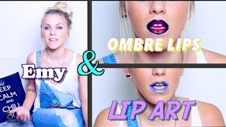 Emy et le lip art - Ombré Lips