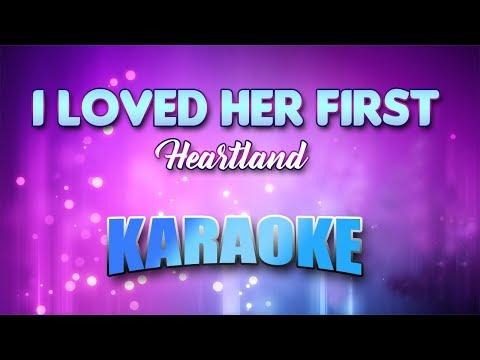 Heartland - I Loved Her First (Karaoke version with Lyrics)