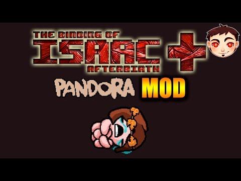 TBOI: AFTERBIRTH † [PANDORA MOD] - ¡PANDORA Y SU ÚTIL CAJA!
