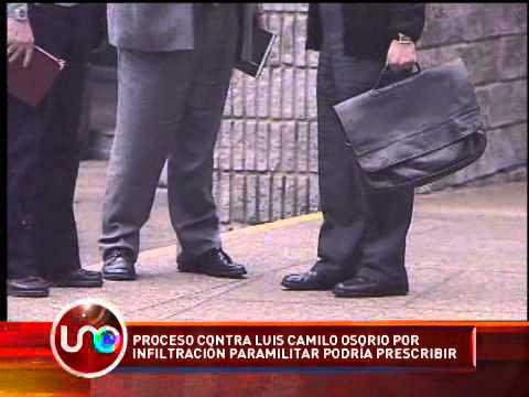 Proceso contra Luis Camilo Osorio por infiltración paramilitar podría preescribir