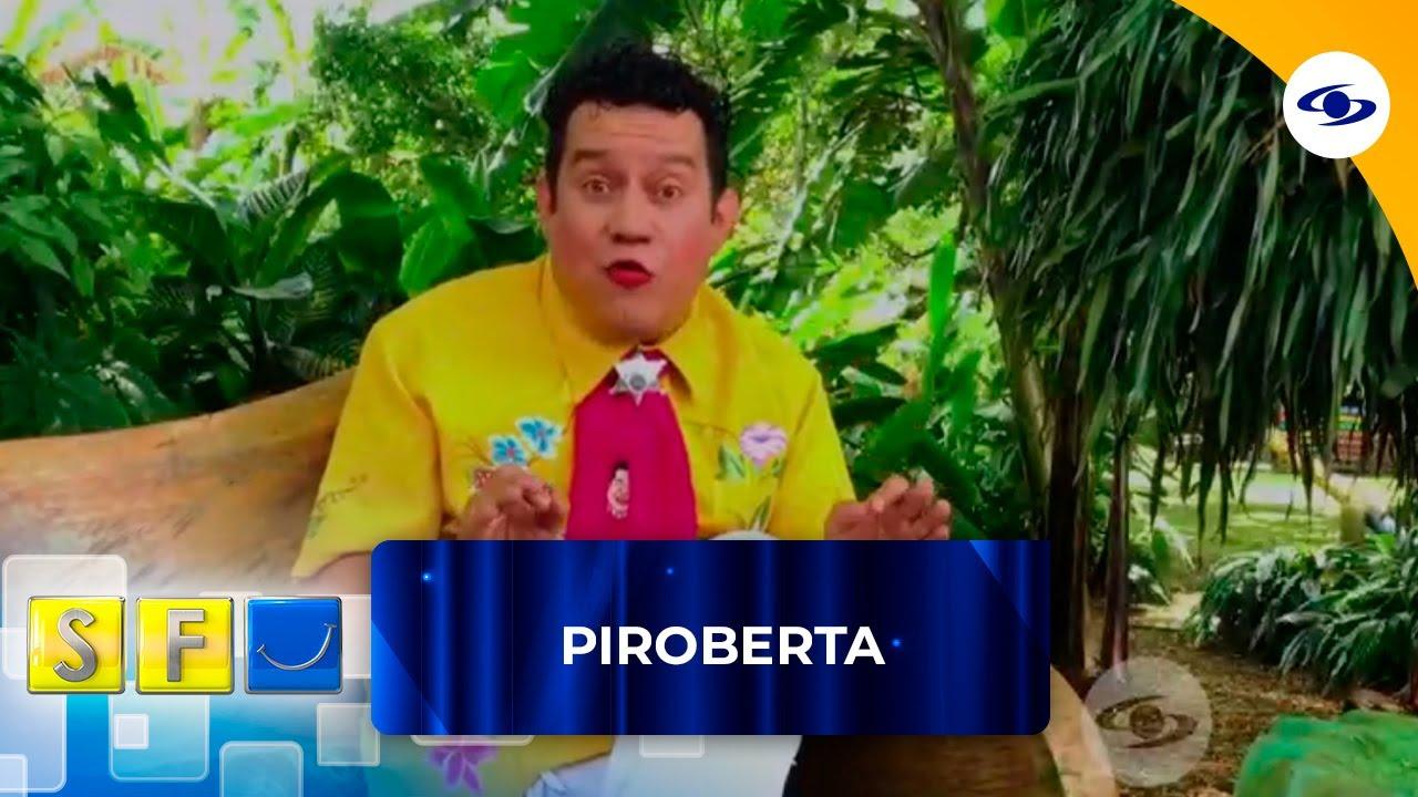 """Piroberta habla de la vida """"independiente"""""""