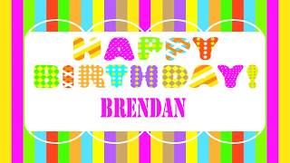 Brendan   Wishes & Mensajes - Happy Birthday