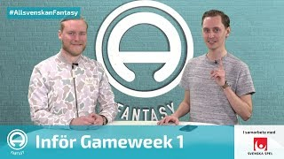 FanTV Allsvenskan Fantasy: Gameweek 1