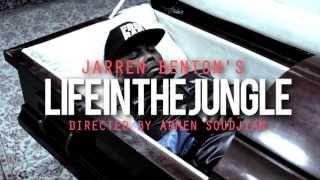Jarren Benton - Life In The Jungle (Official Music Video)