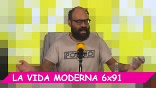 La Vida Moderna | 6x91 | Ridi, pagliaccio