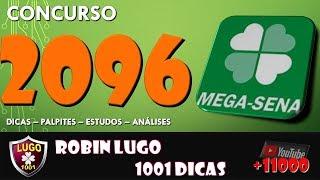 MEGA SENA 2096 - ACUMULADA EM 27 MILHÕES - COMO ACERTAR A MEGA SENA