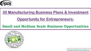30 Manufacturing Business Plans & Investment Opportunity for Entrepreneurs