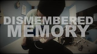 August Burns Red - Dismembered Memory (Guitar Cover)