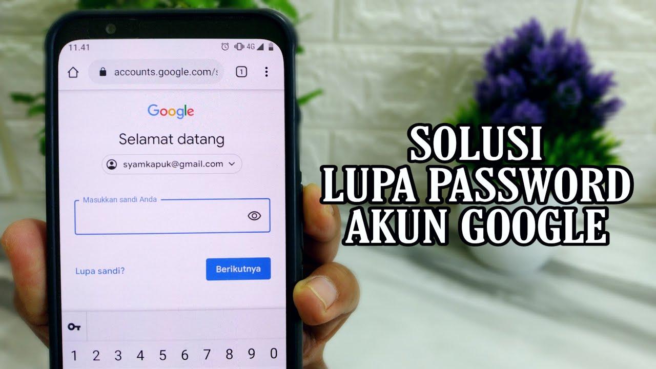 Cara Memulihkan Akun Google Yang Lupa Password Youtube