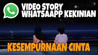 KESEMPURNAAN CINTA - RIZKY FEBIAN | VIDEO STORY WHATSAPP KEKINIAN