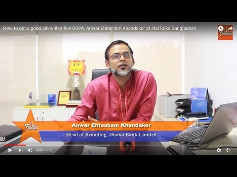 How to get a good job with a low CGPA, Anwar Ehtesham Khandaker at starTalks Bangladesh