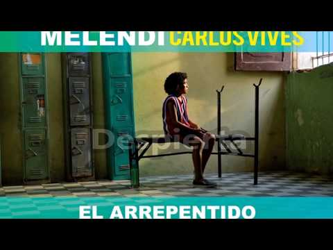 Melendi - El Arrepentido (ft. Carlos Vives) LYRICS