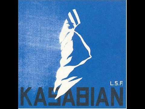 Kasabian - LSF