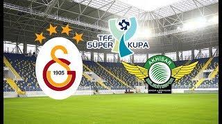 GALATASARAY-AKHİSARSPOR TFF SÜPER KUPA MAÇI - FIFA 19