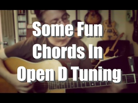 Guitar guitar chords in open d : Some Fun Chords in Open D - YouTube