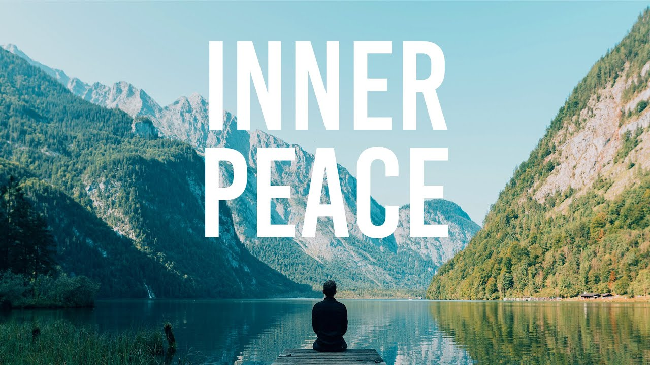 How to Find Inner Peace - Peace of Mind