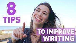 8 WAYS TO IMPROVE YOUR WRITTEN ENGLISH