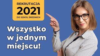 Rekrutacja do szkół ponadpodstawowych [2021] - Wstępniak