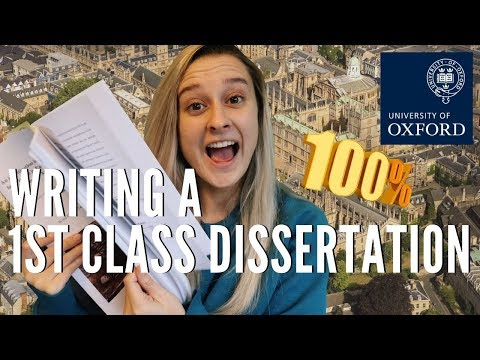 How to Write a First Class Dissertation // Oxford Social Sci