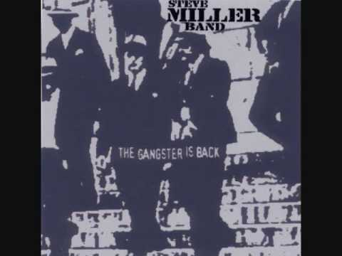 Steve Miller Band - The Gangster Is Back - 01 - My Dark Hour