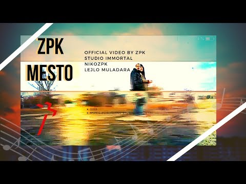 ZPK - Mesto ( Official video ) Immortal Label 2019
