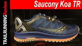 Saucony Koa TR Preview