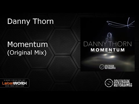 Danny Thorn - Momentum [Southside Recordings]