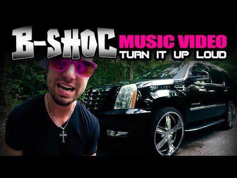 B-SHOC - Turn It Up Loud | Official Music Video| @bshoc